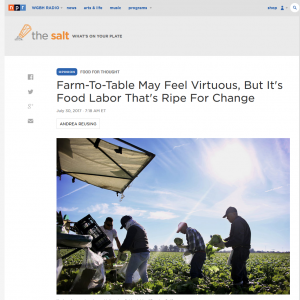 Article from NPR Farm to Table May Feel Virtuous but It's Food Labor that's Ripe for Change