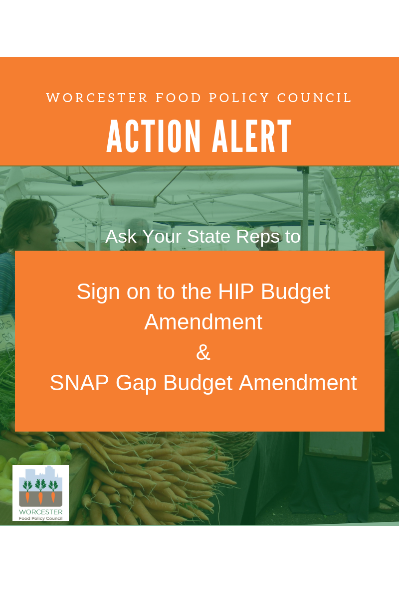 Action Alert - Worcester Food Policy Council